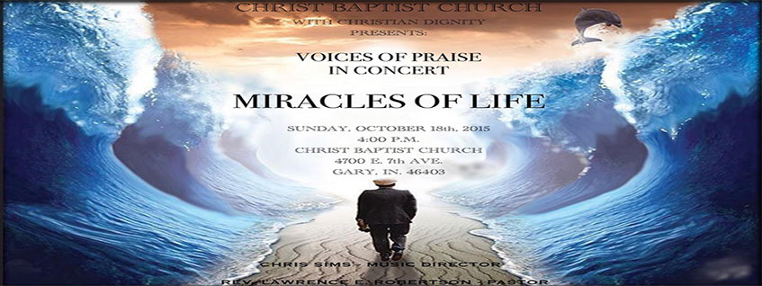 Voices of Praise presents Miracles of Life Concert