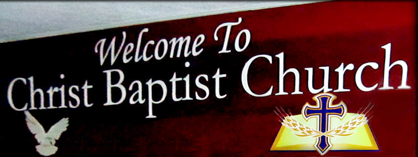 Welcome to Christ Baptist Church